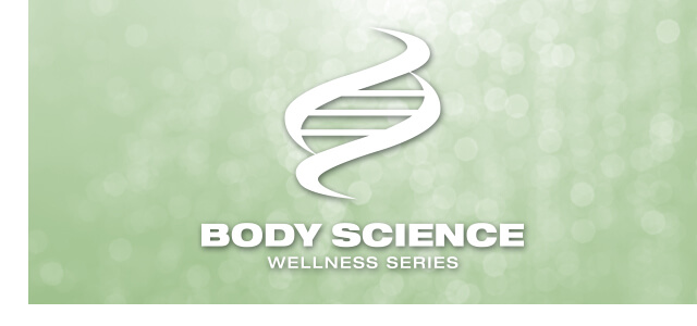 Body Science Wellness Series